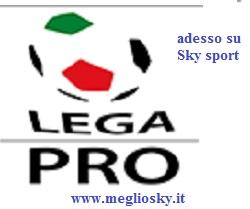 Calcio Lega Pro su Sky