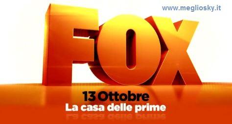 sul canale 112 tutte le prime tv Fox