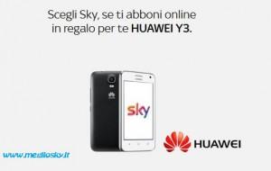 Se aderisci online Sky ti regala un cellulare Huawei Y300